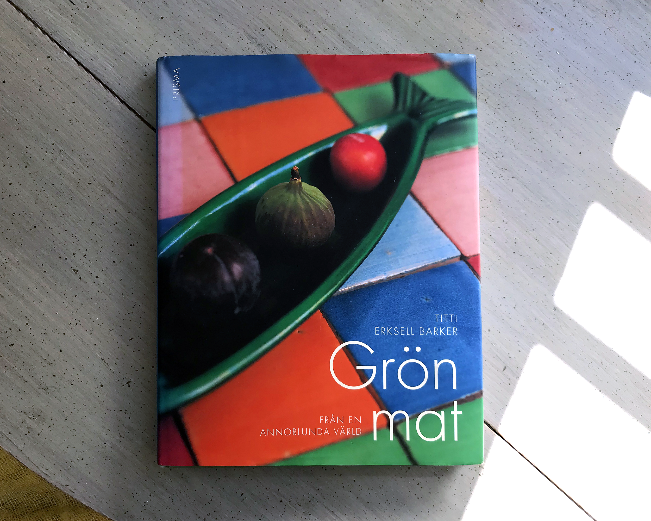 Kokboken Grön mat av Titti Erksell Barker